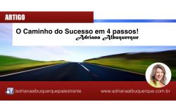 O caminho do sucesso em 4 passos!