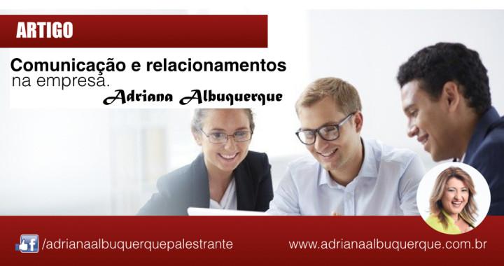 Adriana_Albuquerque_artigo_comunicacao_relacionamentos_na_empresa.001